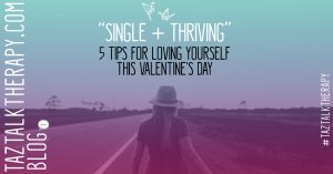 Single and Thriving…Not Just Surviving