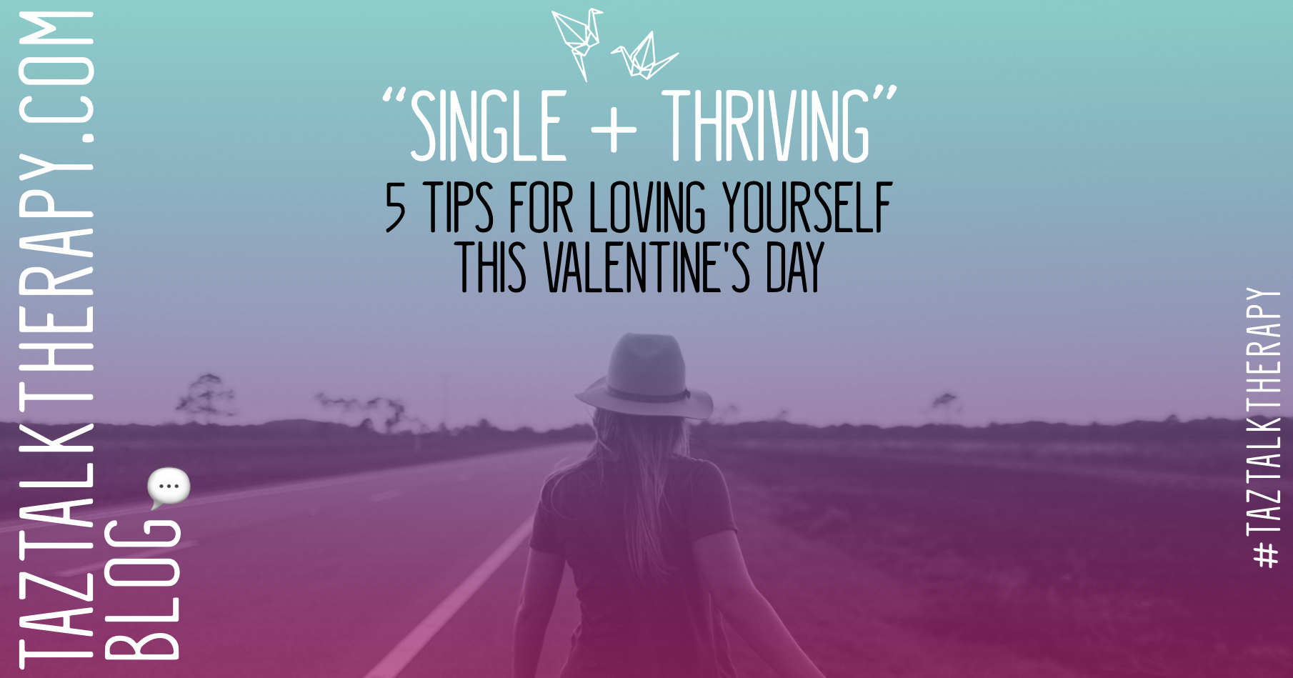Single + Thriving: 5 Tips for Loving Yourself This Valentine's Day